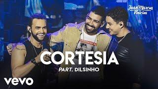 Juan Marcus & Vinicius - Cortesia (Ao Vivo Em São José Do Rio Preto / 2019) ft. Dilsinho