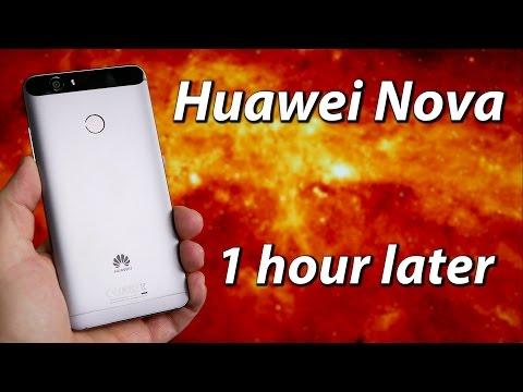 Huawei Nova | 1 hour later...
