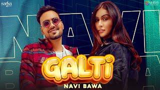 Galti – Navi Bawa Ft Myra Sareen Video HD