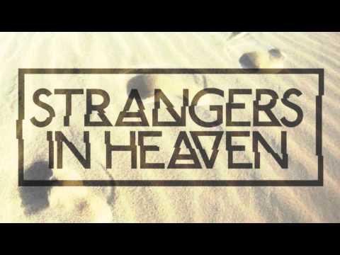 Strangers in Heaven  feat Laila Tov