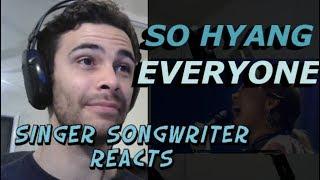 So Hyang Everyone - Singer Songwriter Reacts