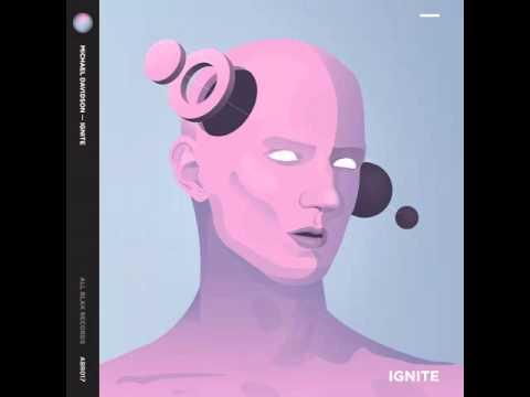 Michael Davidson - Ignite (Deep Mix)