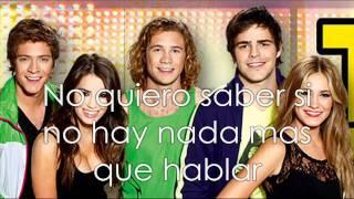 Teen Angels 5 - Y Si Alguna Vez + Letra (Lyrics)