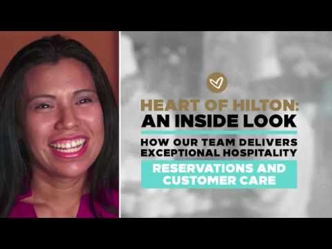 Heart of Hilton: An Inside Look - Reservations & Customer Care