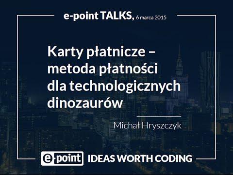e-point Talks: Płatności mobilne - Michał Hryszczyk