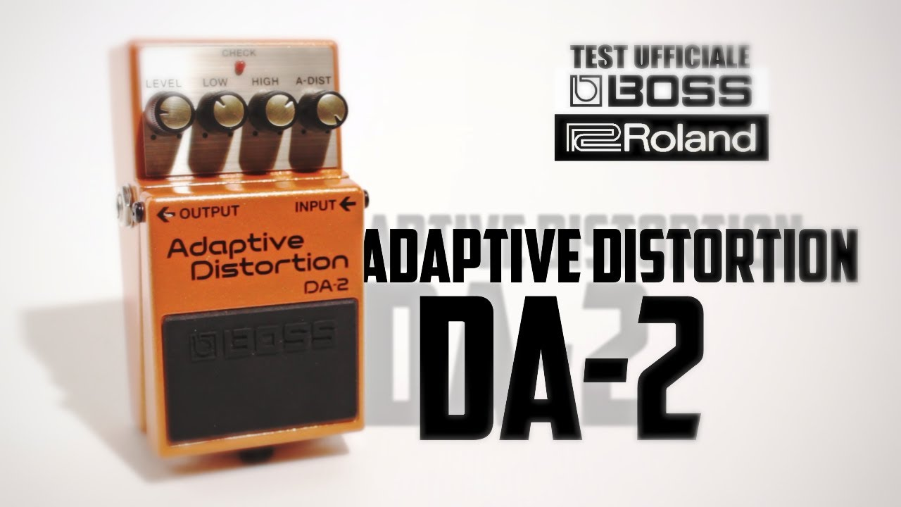 official test boss adaptive distortion da 2 by guitar academy italia youtube. Black Bedroom Furniture Sets. Home Design Ideas