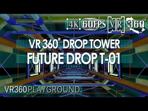 VR 360? Drop Tower - Future Drop T-01 VR360 Playground
