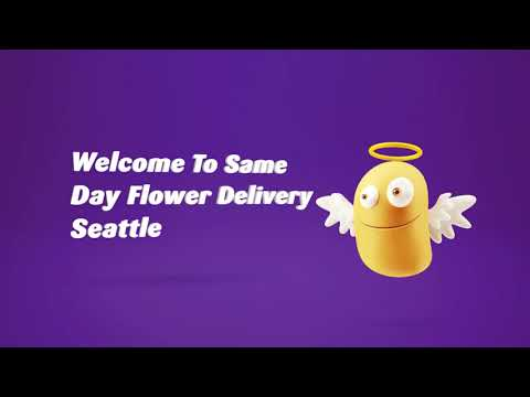 Same Day Flower Delivery in Seattle WA   (206) 489-3786
