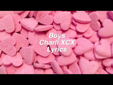 Boys || Charli XCX Lyrics