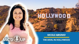Mic'd Up — The Devil in Hollywood