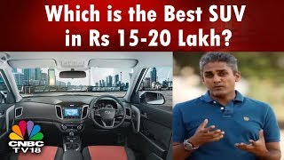 Which is the Best SUV in Rs 15-20 Lakh? | Overdrive's Shumi | CNBC TV18