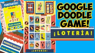 Google Doodle Game | Loteria!!