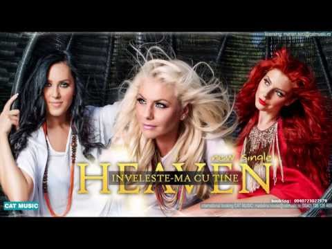 Heaven - Inveleste-ma cu tine (Official Single)