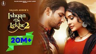 Ishqan De Lekhe 2 – Sajjan Adeeb