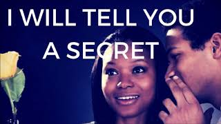 I Will Tell You A Secret
