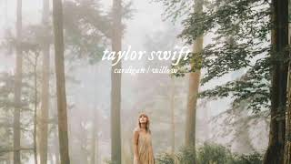 taylor swift - cardigan/willow (transition)