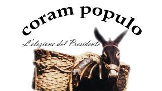 Coram Populo - L'elezione del Presidente