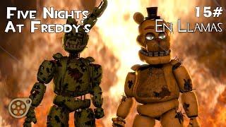 [SFM] Episodio 15 || En Llamas - Five Nights At Freddy's