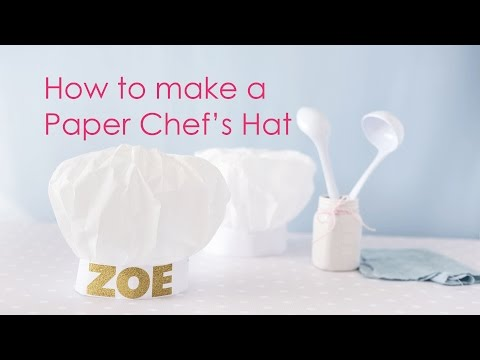 How-to make a Paper Chef's Hat