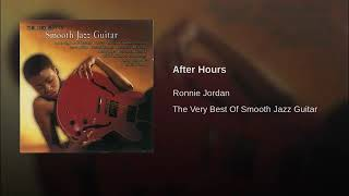 Ronnie Jordan  after hours ..... smooth jazz
