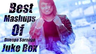 Best Mashups of Dileepa Saranga | Jukebox