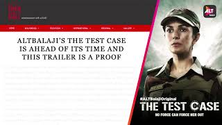 The media has given a thumbs up | The Test Case | Streaming 26th Jan