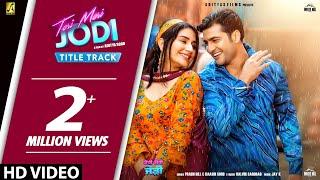 Teri Meri Jodi (Title Track) – Prabh Gill – Raashi Sood