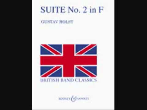 Gustav Holst - Second Suite in F