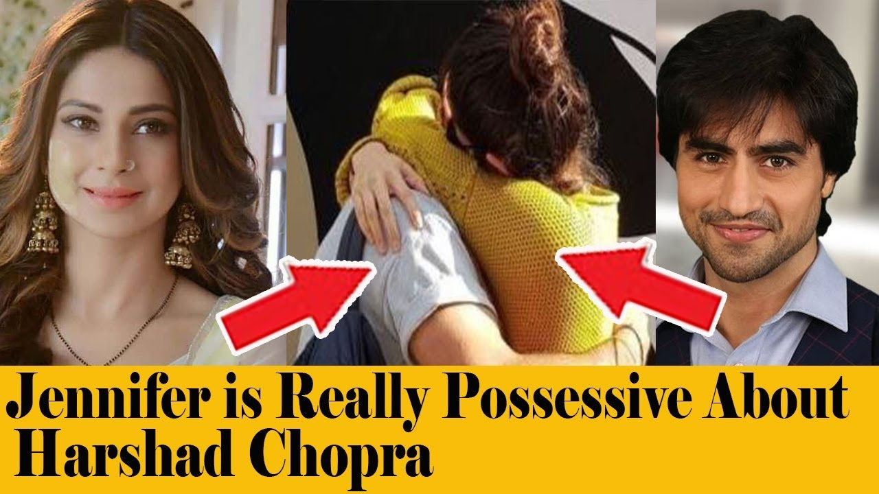 Jennifer Winget is Really Possessive About Harshad Chopra in Reallife