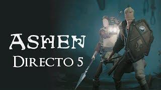"Ashen (Cooperativo) / Directo 5 ""ASIENTO DE LA MATRIARCA"" / Stream Resubido"