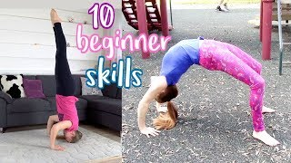 10 BEGINNER GYMNASTICS SKILLS YOU SHOULD MASTER
