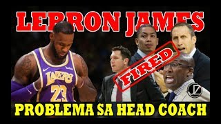 LeBRON JAMES | May PROBLEMA sa mga HEADCOACH | FIRED Lahat