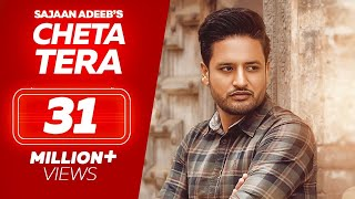 Cheta Tera –  Sajjan Adeeb