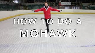 HOW TO DO A MOHAWK | FIGURE SKATING ❄️❄️