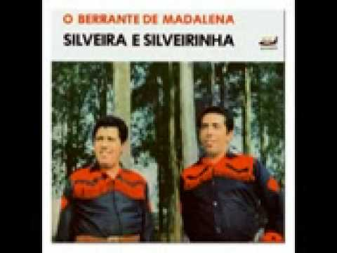 Baixar SILVEIRA E SILVEIRINHA-O BERRANTE DE MADALENA