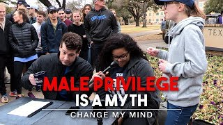 Male Privilege Is A Myth (2nd Edition) | Change My Mind