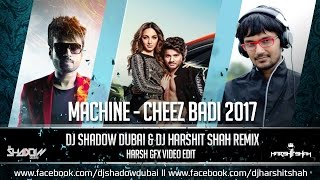 Cheez Badi Remix – Dj Shadow Dubai