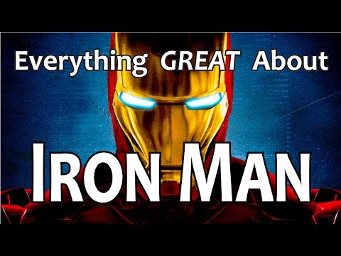 Everything GREAT About Iron Man!