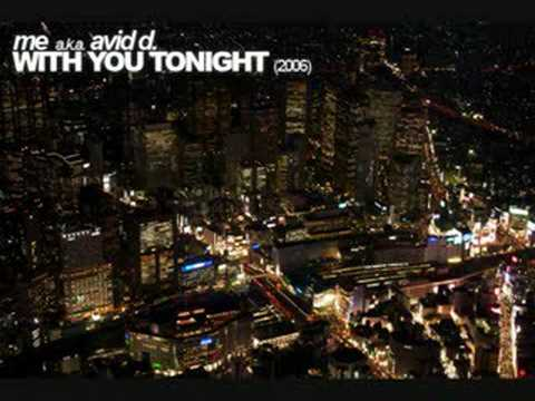 me a.k.a. avid d. - With You Tonight (2006)