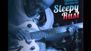 SLEEPY RUST - Suburban Tales and a Roadtrip - full EP