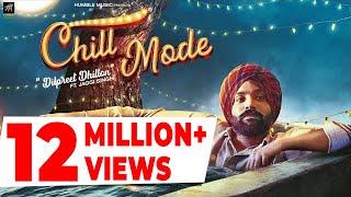 Chill Mode – Dilpreet Dhillon