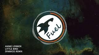 Annie Lennox - Little Bird (Sparkos Remix) | GBX Anthem