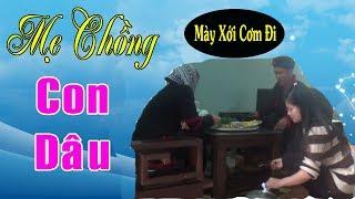 Mẹ Chồng Con Dâu - Phim Hài A Hy Mới Nhất 2019 - A HY TV