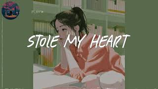 you stole my heart 💚 chill music mix