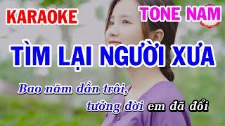 Karaoke Tìm Lại Người Xưa Nhạc Sống Tone Nam Dễ Hát | Mai Thảo Organ
