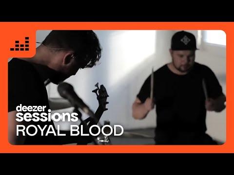 Royal Blood - Deezer Session