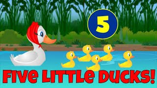 Five Little Ducks - Counting Song for Kids!