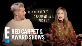 Lily Collins Talks Meeting Ted Bundy's Ex-GF Liz | E! Red Carpet & Award Shows