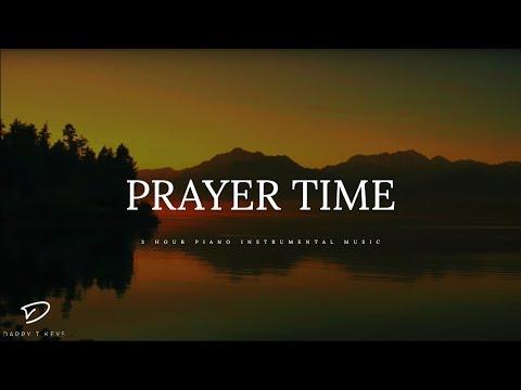PRAYER TIME - 3 Hour Peaceful Music | Alone With God | Deep Prayer Music | Spontaneous Worship