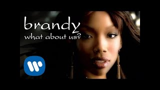Brandy - What About Us? (Official Video)